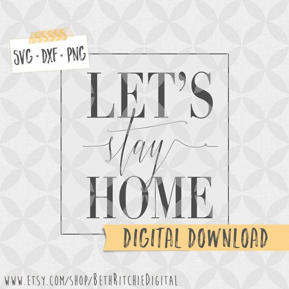 Lets Stay Home Layered Vector Graphic Home Decor Word Art