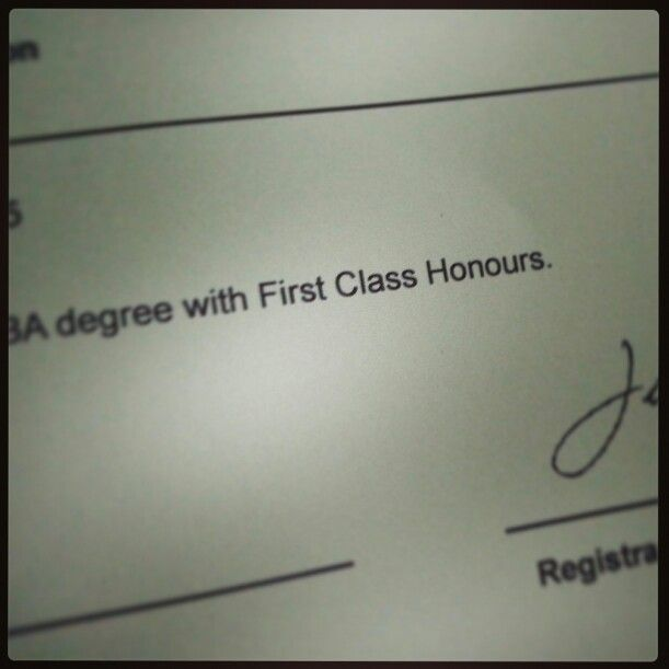 Just got results! First Class Honours! DAT FEEL Love Pinterest - first class honours