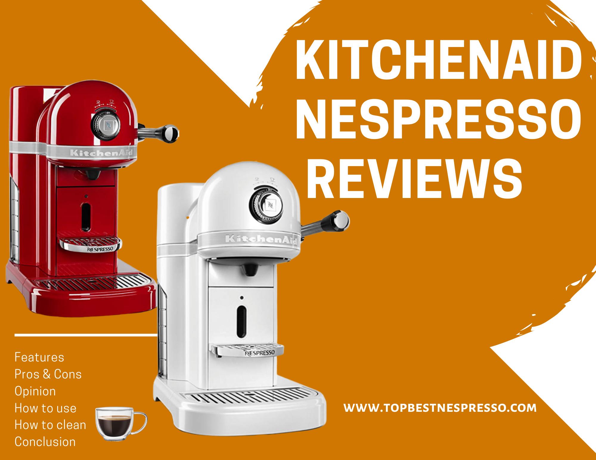 KitchenAid Nespresso Reviews in 2020 Nespresso, Kitchen