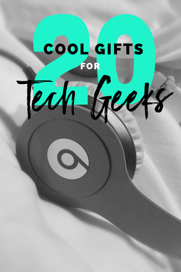 20 Cool Gifts For Tech Geeks To Rave About This Christmas Society19 Cool Gifts Computer Geek Gifts Geek Christmas Gifts