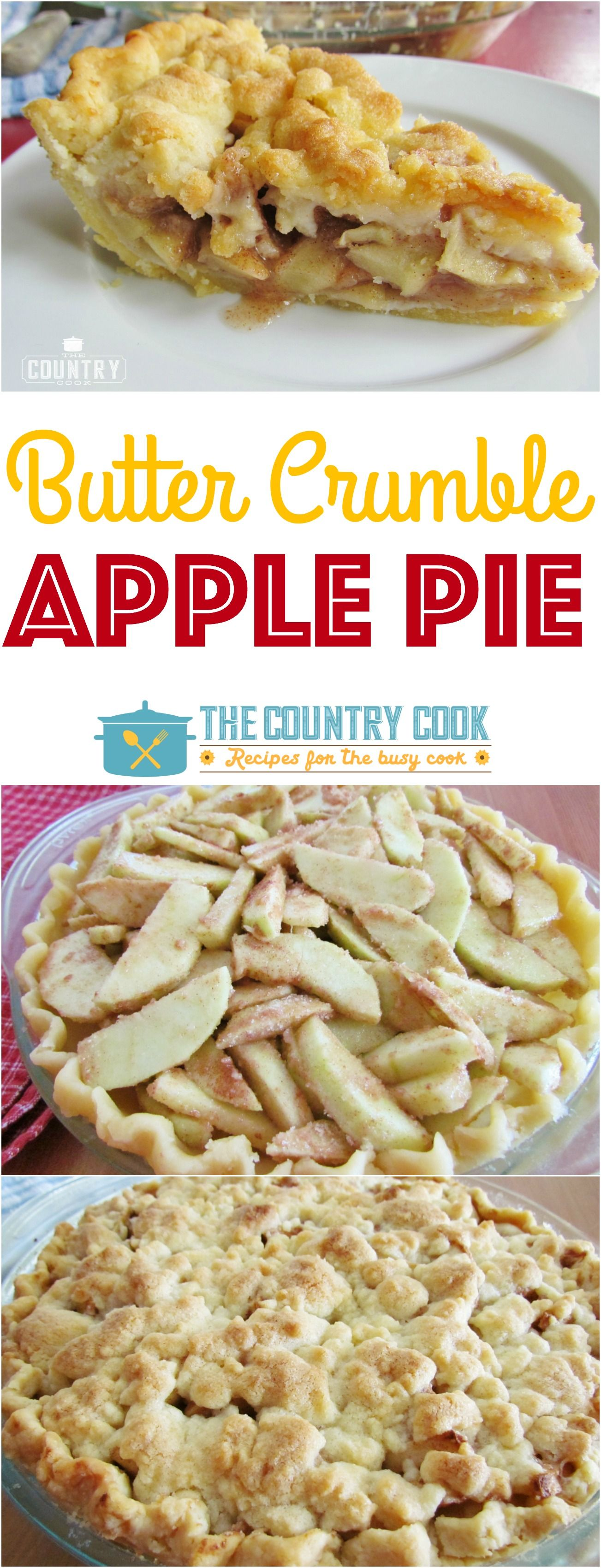 Butter Crumble Apple Pie | Recipe | The Country Cook ...