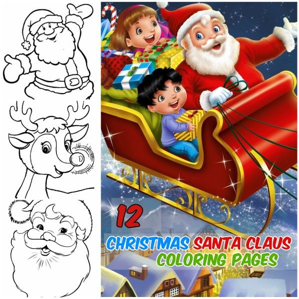 Santa Claus And Reindeer Christmas Coloring Pages Collection Of 12 Coloring Pages On Santa C Christmas Coloring Pages Christmas Colors Christmas Gift Delivery