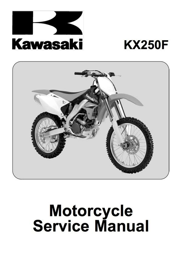 2006 Kawasaki Kx250f Service Repair Manual Genuine Honda Yamaha Ktm Service Repair Manuals Instant Pdf Download Go To Repair Manuals Kawasaki Freightliner