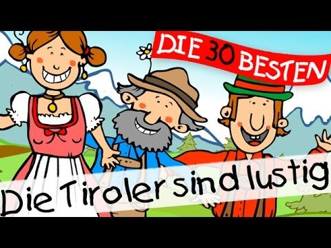 Die Tiroler sind Lustig - Bewegungslieder zum Mitsingen ...