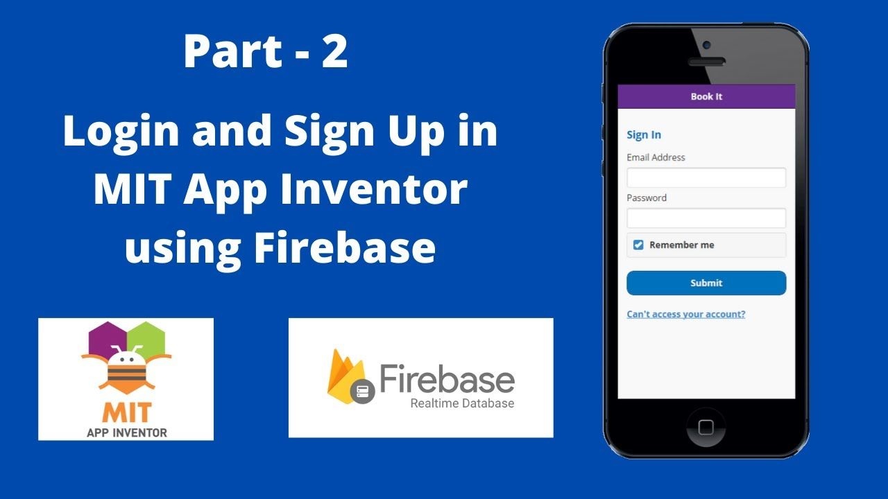 How To Create Login And Signup In Mit App Inventor Using Firebase Part Inventor App Signup