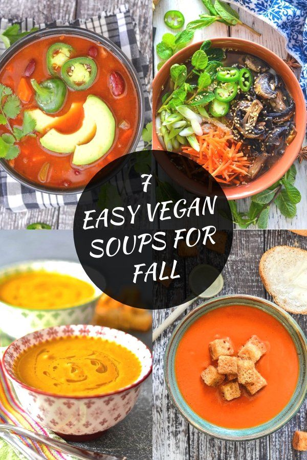 7 Easy Vegan Soup Recipes For Fall images