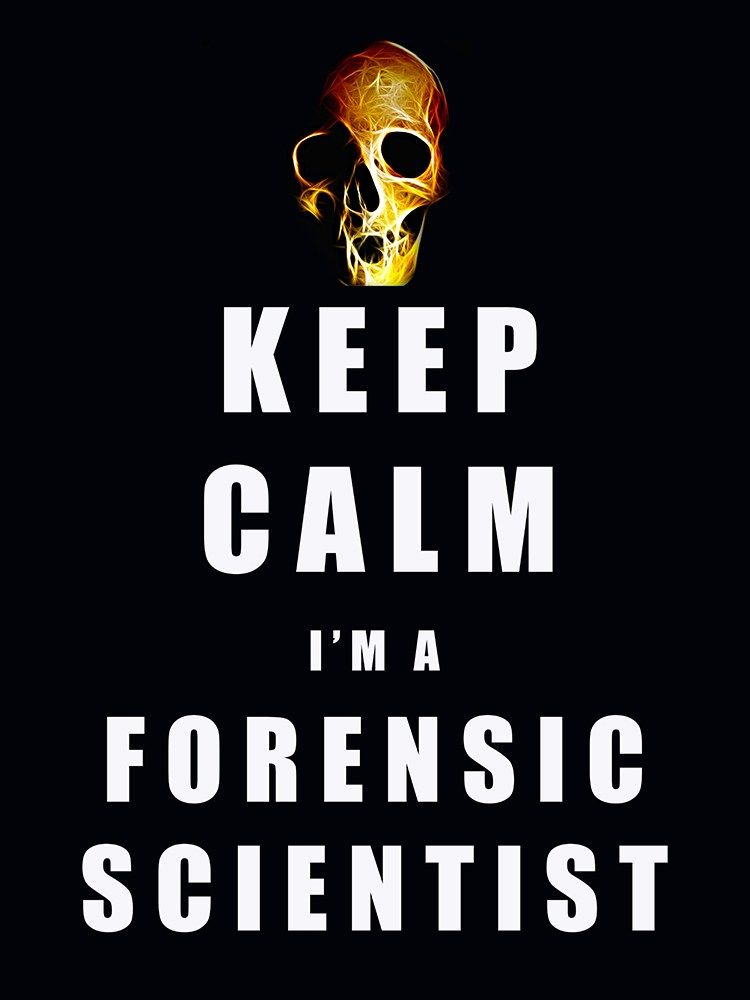 Keep Calm Forensic Scientist Poster Forensics Forensic Scientist Forensic Science