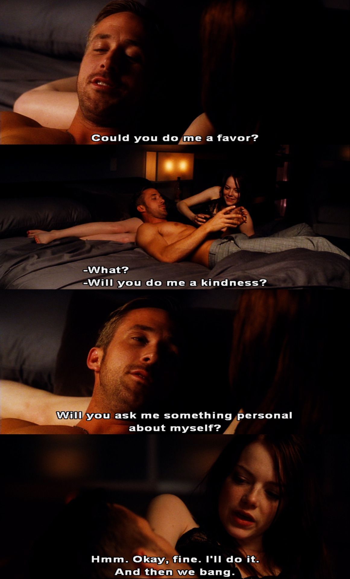Could you do me a favour Crazy, Stupid, Love. (2011