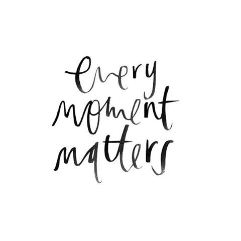 Short Life Quotes Every Single Moment Matters  Cute Lil Quotes  Cute Lil Quotes.