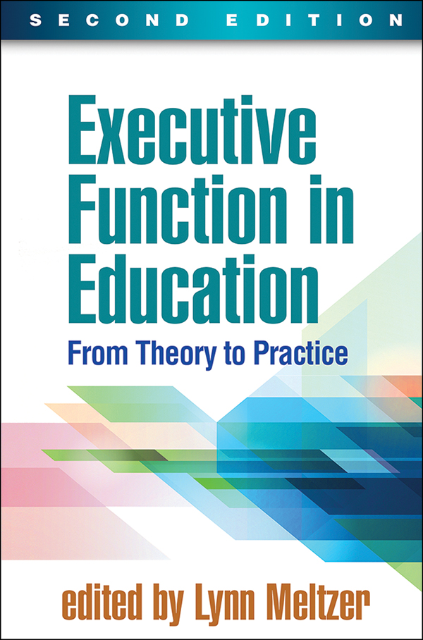 Executive Function In Education Second Edition From Theory To Practice Executive Functioning Teaching Techniques Education