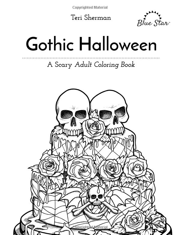 Gothic Halloween: A Scary Adult Coloring Book: Blue Star Coloring ...