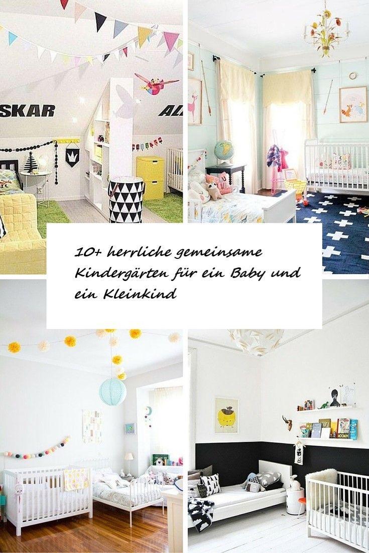 10+ herrliche gemeinsame Kindergärten für ein Baby und ein