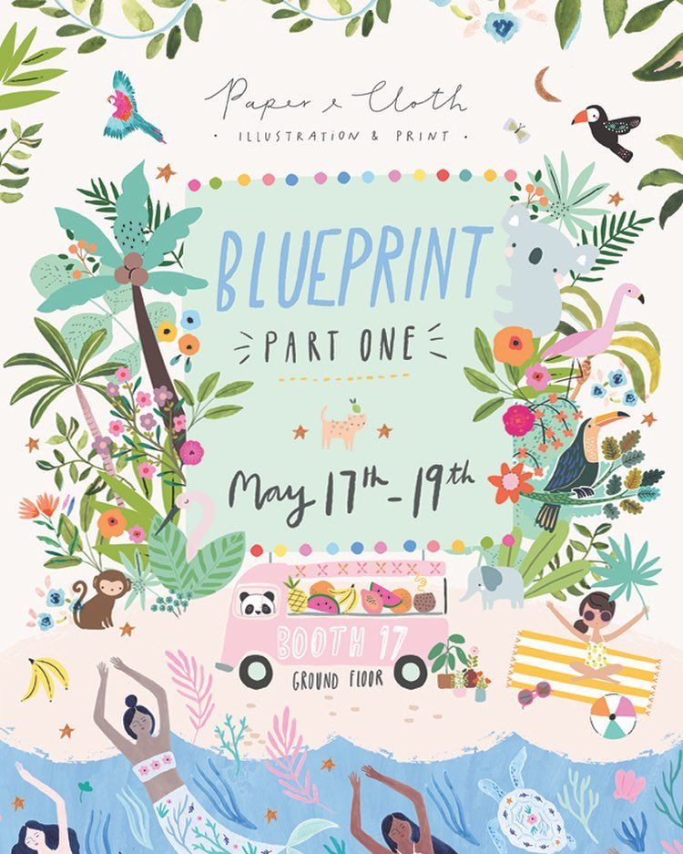 Woohoo It S Show Time Paper Cloth Will Be Back At Blueprint In New York From 17th 19th May Bringing Our Lat Kids Poster Blueprints Illustration Print