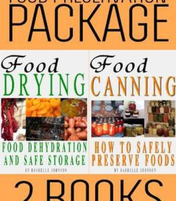 Food preservation book package food drying and food canning 2 food preservation book package food drying and food canning 2 books 1 pdf forumfinder Images