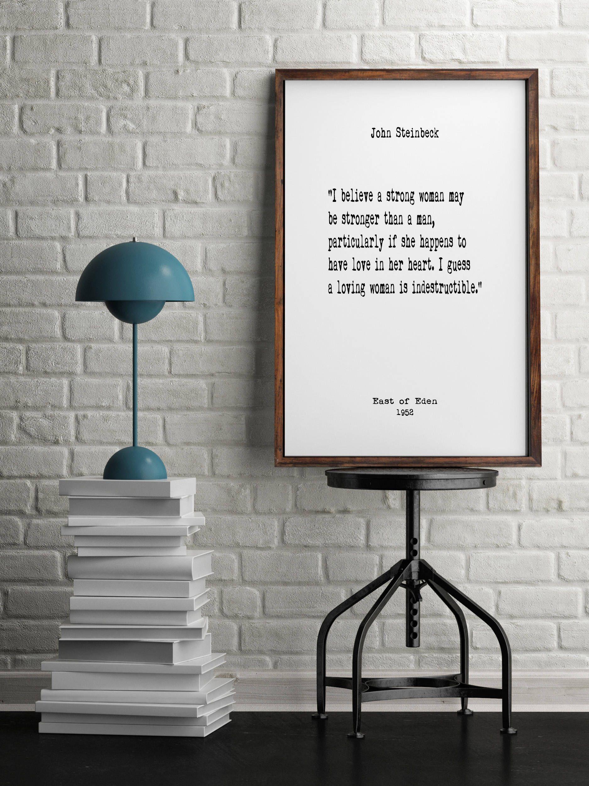 John Steinbeck, Strong Women, Book Quotes, Wall Art, Inspiring ...