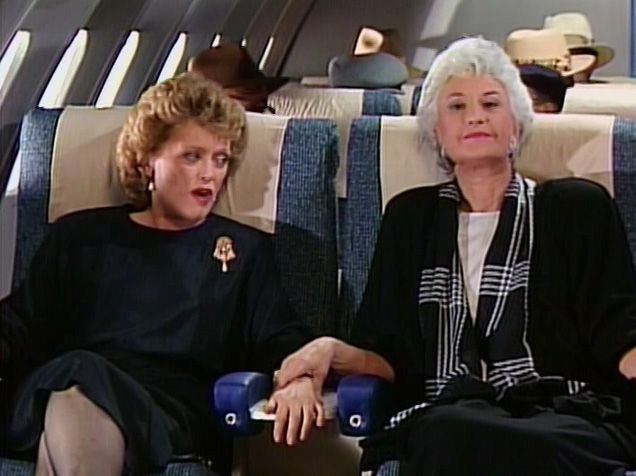 Golden Girls S3E5 - Dorothy is scared to fly on planes.