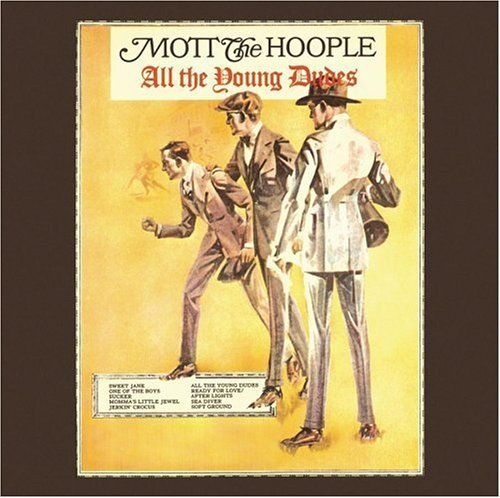 483 Mott The Hoople All The Young Dudes 1972 All The Young Dudes Mott The Hoople Iconic Album Covers