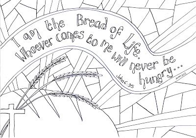 I Am The Bread Of Life Reflective Colouring Sheet Sunday School