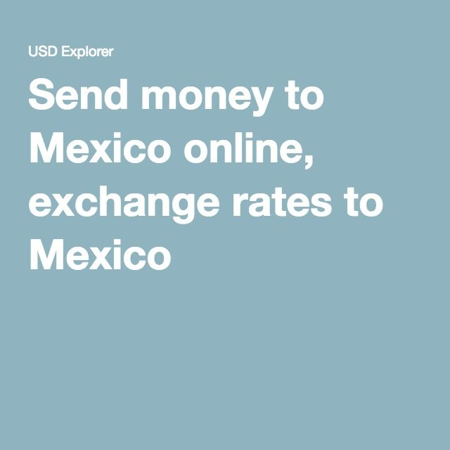 How To Send Money To Mexico From Canada
