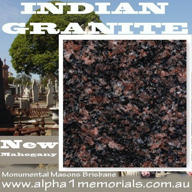 New Mahogany Indian Granite With It S Natural Aesthetic Appeal Has Become The Number One Natural Stone Used In The Cons Granite Granite Colors Grave Headstones