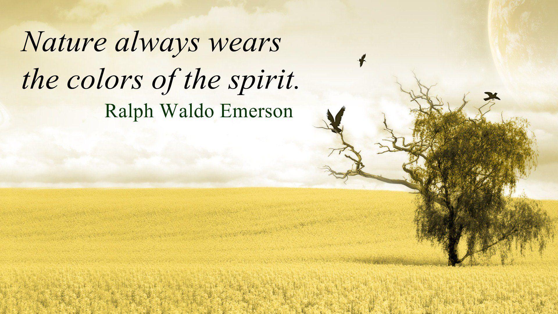 """Nature always wears the colors of the spirit"" - Ralph Waldo Emerson #nature #quotes #naturequotes #naturelovers #natureisbeautiful"