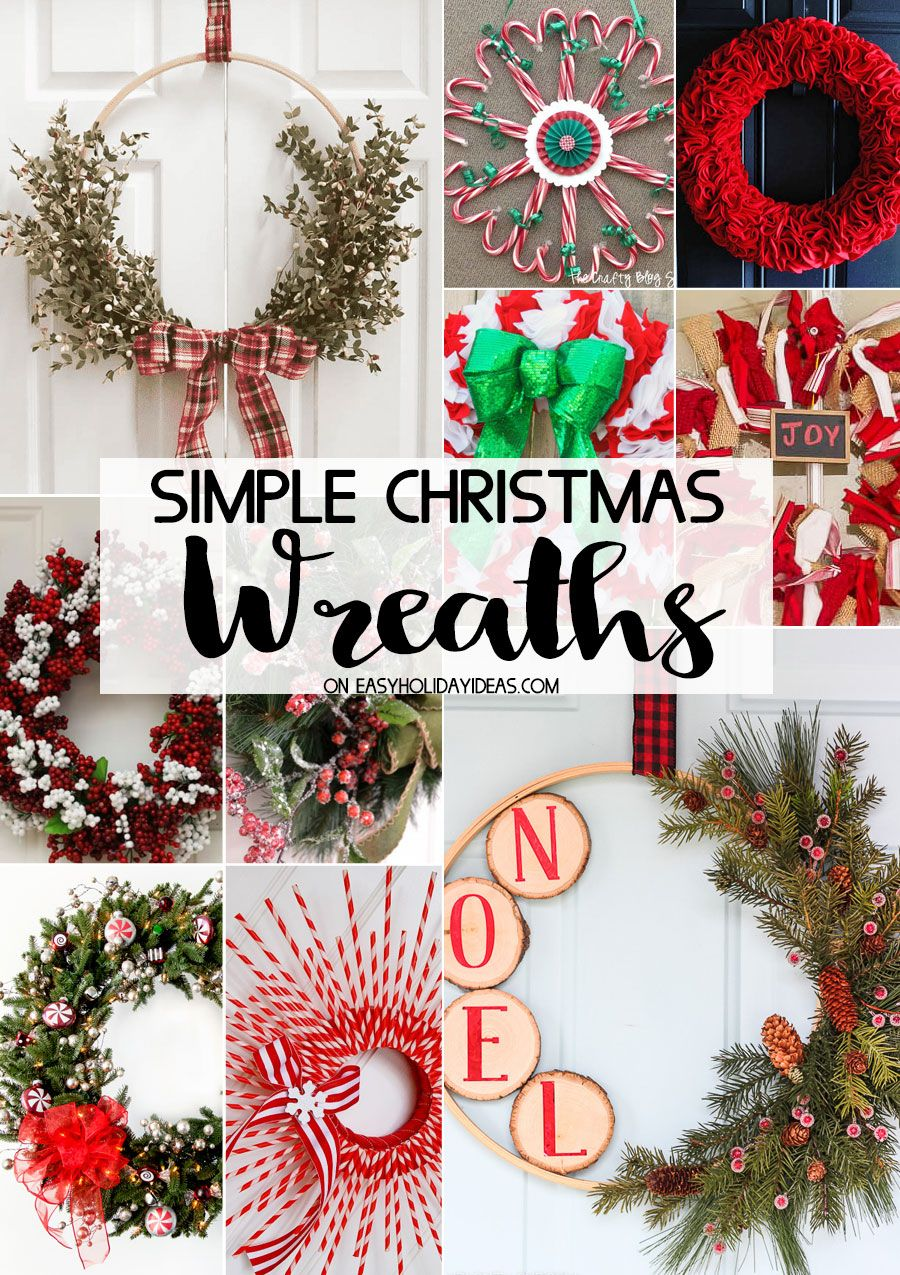 simple christmas wreaths to help you decorate any door in holiday splendor gorgeous wreath tutorials will have you an overload of holiday inspiration - Simple Christmas Wreaths