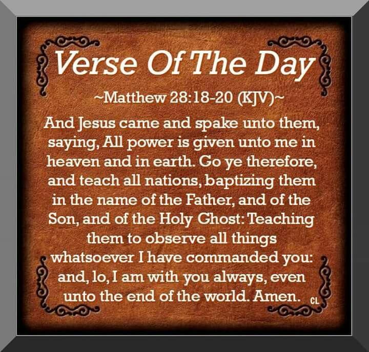 Matthew 28:18-20 KJV | faith. | Pinterest