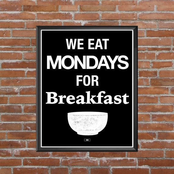 motivational artwork for office. We Eat Mondays For Breakfast Mediocre Print, Motivational Poster, Office Wall Art, Gift Boss, Coworker, Cool Posters, Sarcastic Artwork