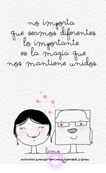 Amor-en-Imagenes.-No-importa-que-seamos-diferentes-lo-importante-es-la-magia-que-nos-mantiene-unidos..jpg (346×567)