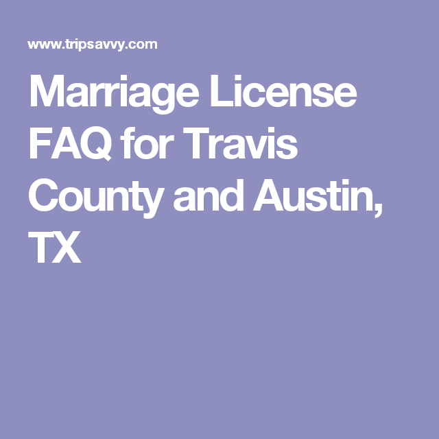 Travis County Marriage License Guide