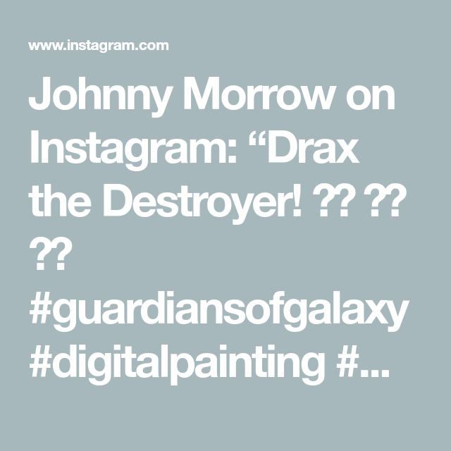 "Johnny Morrow on Instagram: ""Drax the Destroyer!  ⚔️ ⚔️ ⚔️ #guardiansofgalaxy #digitalpainting #marvelfan #guardiansofthegalaxy2 #drax #marvel #superheros #guardians…"""