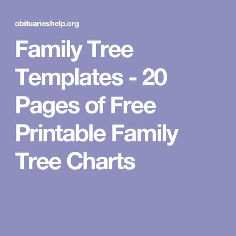 Family Tree Templates - 20 Pages of Free Printable Family Tree