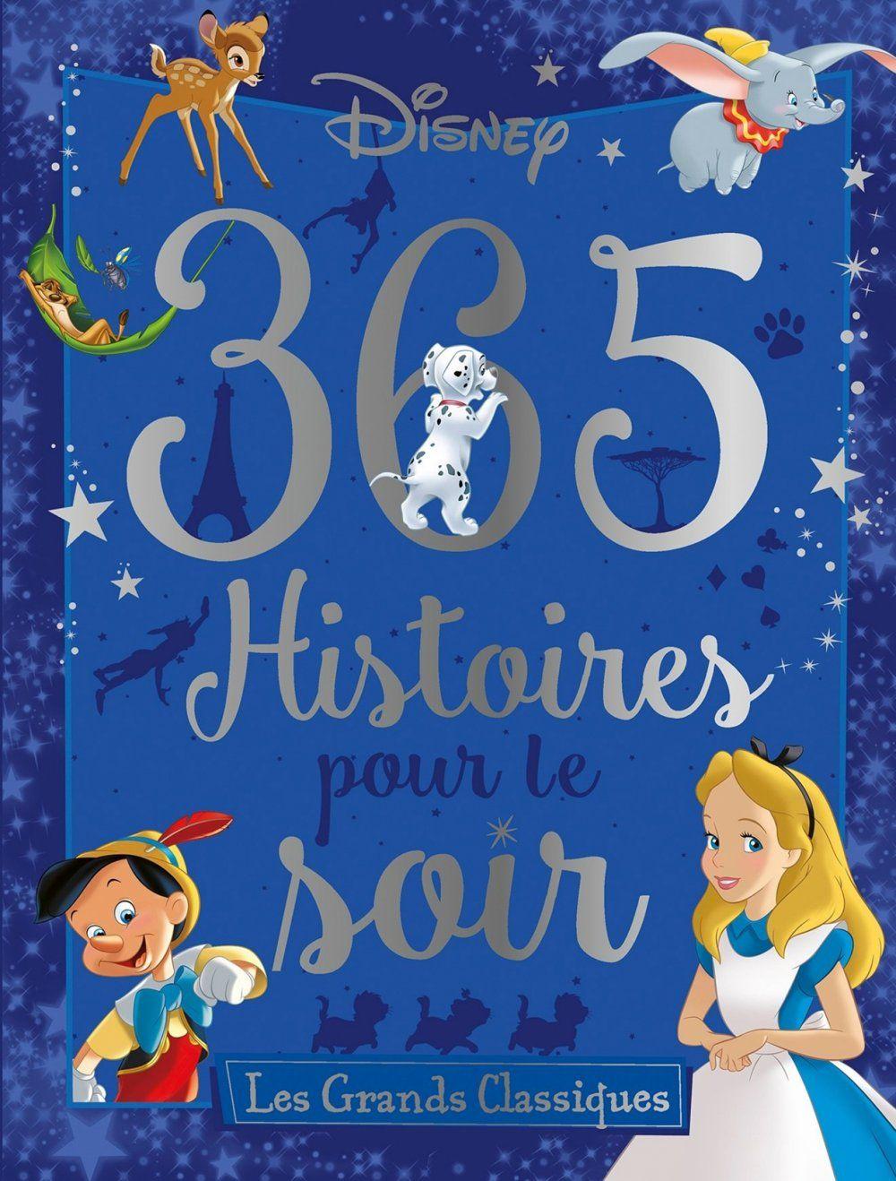 Un Grand Livre Disney Pour Endormir Un Enfant Le Soir Livre Disney Disney Livre