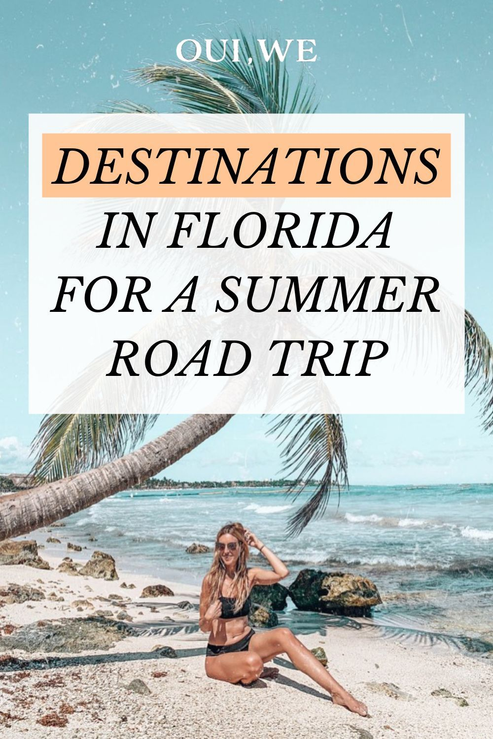 3 Destinations In Florida For A Southern Summer Road Trip Oui We Summer Road Trip Miami Travel Guide Road Trip
