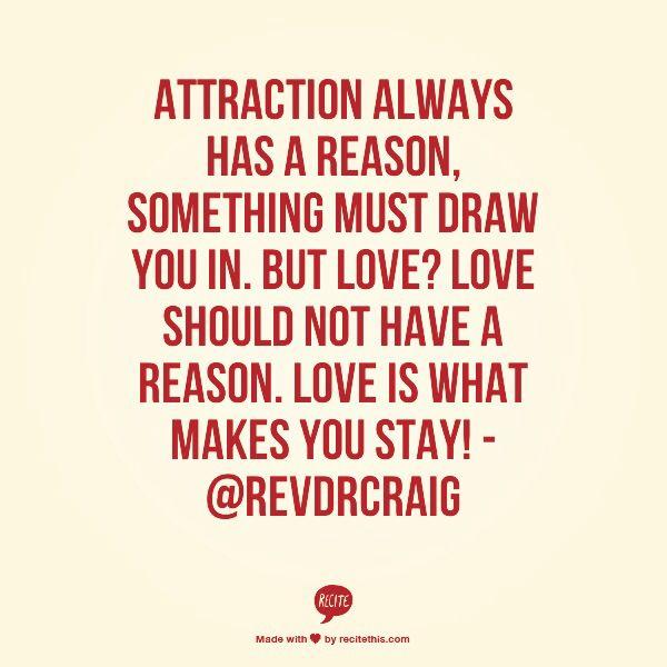 Attraction Vs. Love Quotes~ RevDrCraig