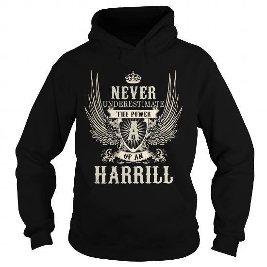 Cool HARRILL HARRILLYEAR HARRILLBIRTHDAY HARRILLHOODIE HARRILLNAME HARRILLHOODIES  TSHIRT FOR YOU T-Shirts