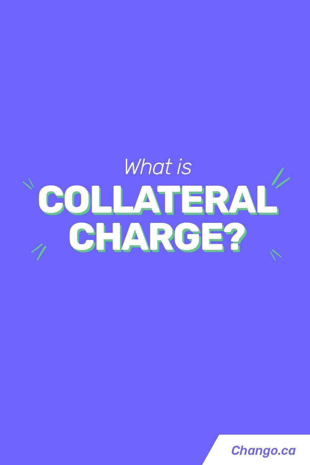 Collateral charge definition personal finance dictionary