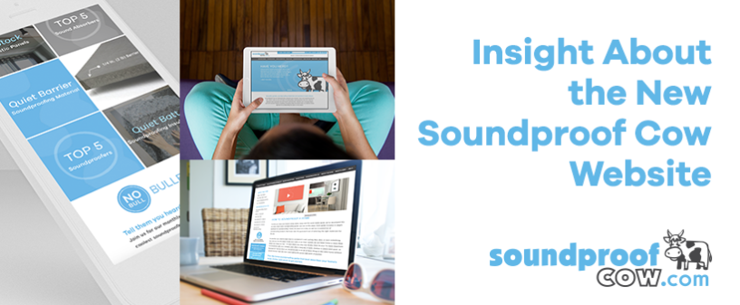 Insight about the new soundproof cow website #businessblog #soundproofcow #soundsolutions #soundproofing #newsite #website #marketing