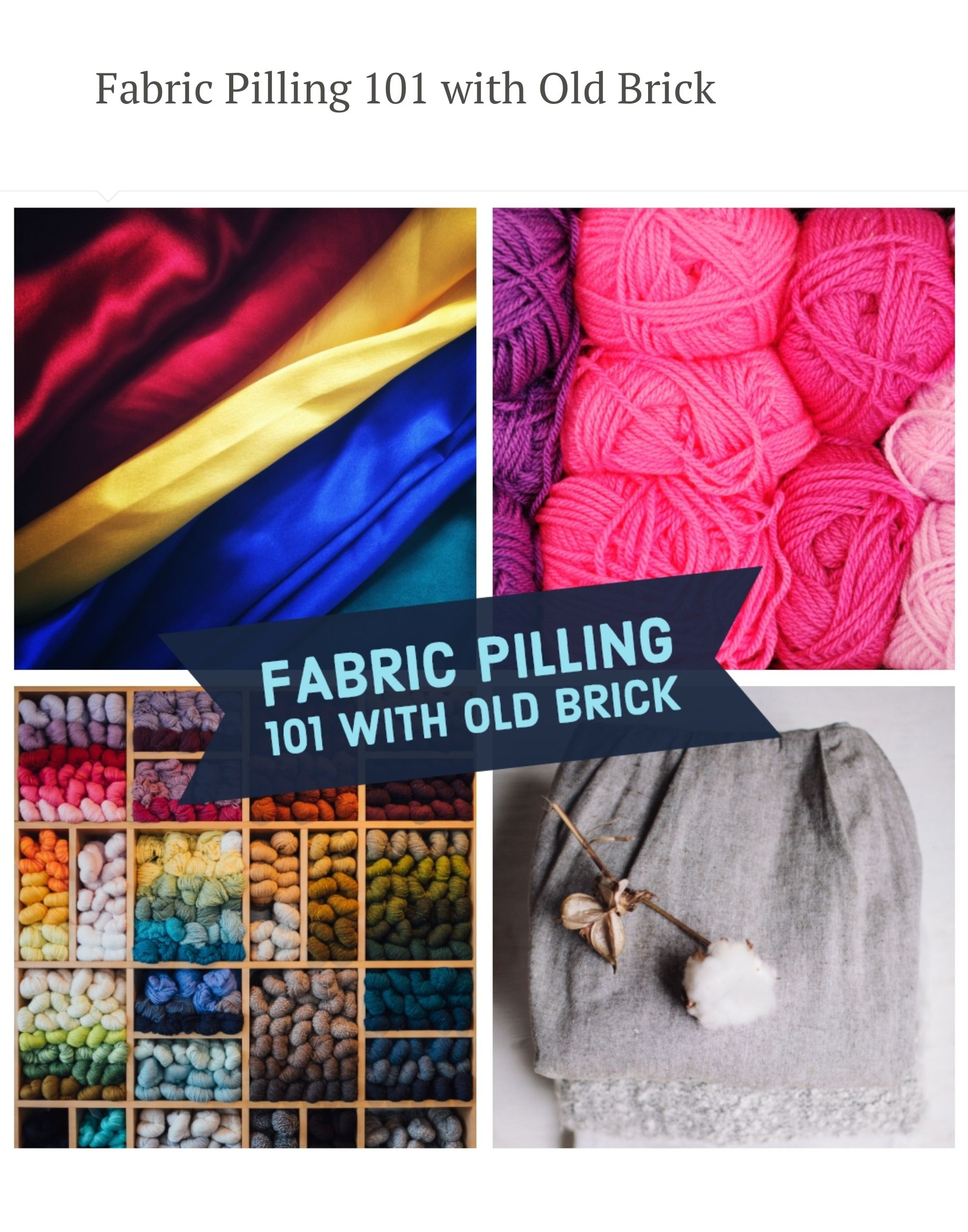 Fabric Pilling 101 With Old Brick Old Bricks Fabric Pilling Fabric