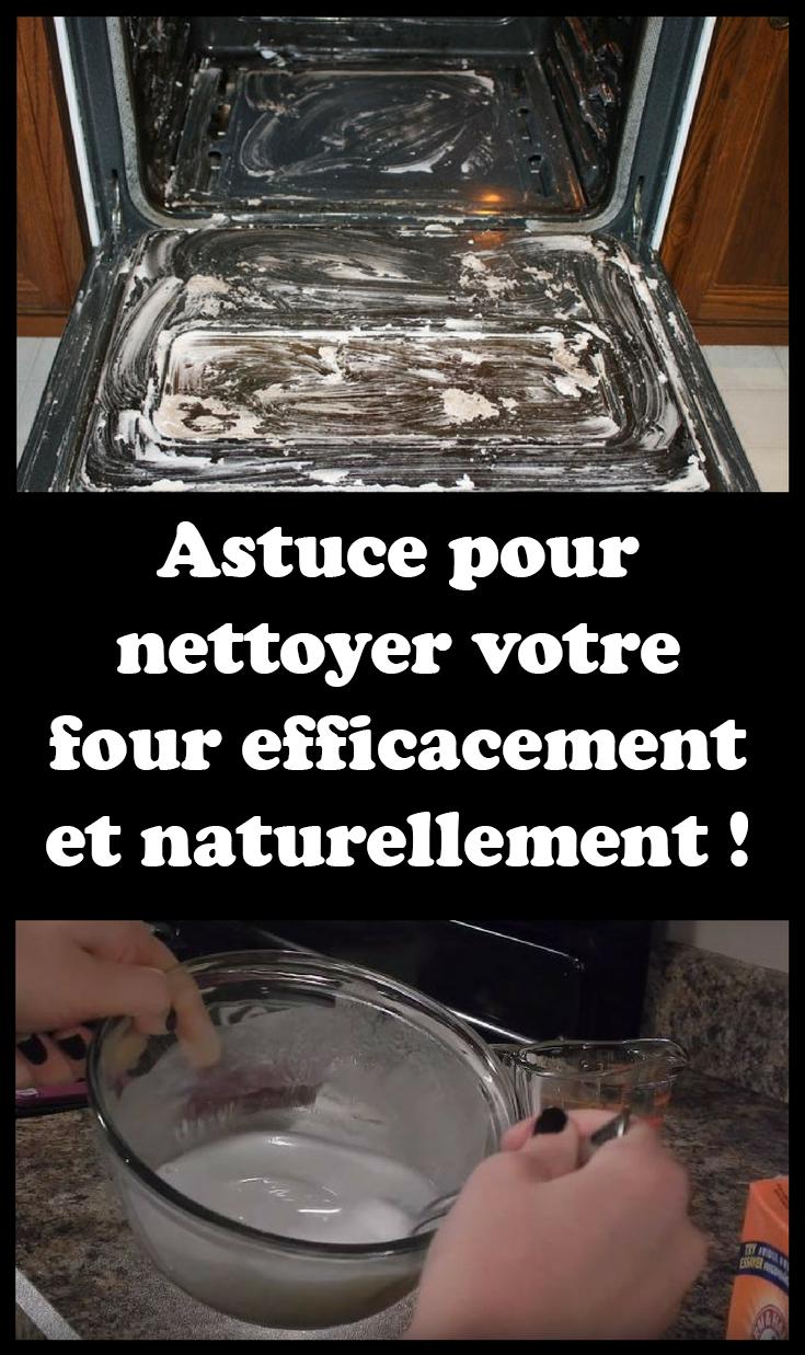 Comment Nettoyer Le Four astuce pour nettoyer votre four efficacement et