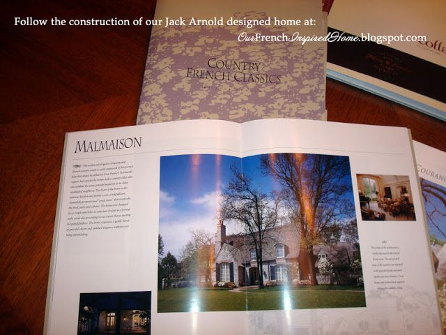 Our French Inspired Home Our Jack Arnold Home Floor Plan Old World Romantic Gascony Design House Floor Plans How To Plan French Style Homes