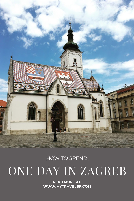 How To Spend One Day In Zagreb In 2020 Zagreb Travel Croatia Travel