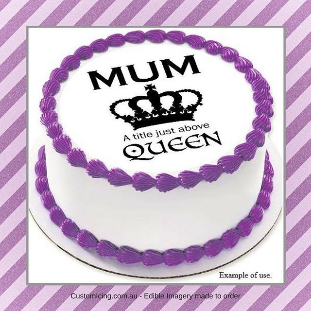 Order you Mothers Day Custom Icing edible image cake toppers NOW