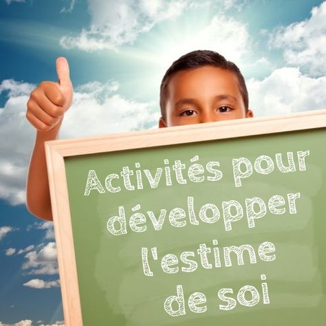 Activites Pour Developper L Estime De Soi Des Enfants Prendre Soin De Soi Pinterest Education Kids Education Et Montessori Education