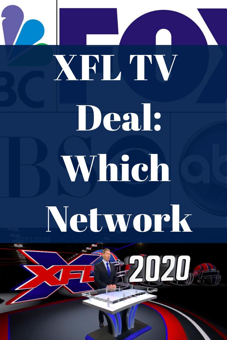 Xfl Tv Deal Expected Q1 Of 2019 Possible Tv Networks Tv Network Tv Deals Xfl Teams