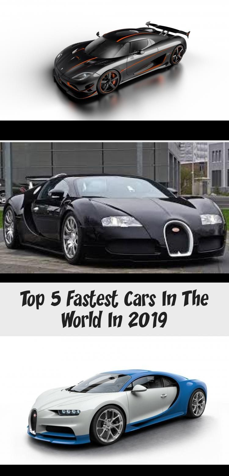 Top 5 Fastest Cars In The World In 2019 Car In The World Fast Cars Car Ins
