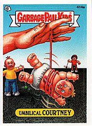 414 Umbilical Courtney Yo Yolanda Garbage Pail Kids Garbage Pail Kids Cards Garbage