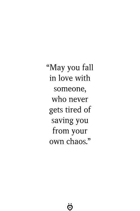 May You Fall In Love With Someone | Quote