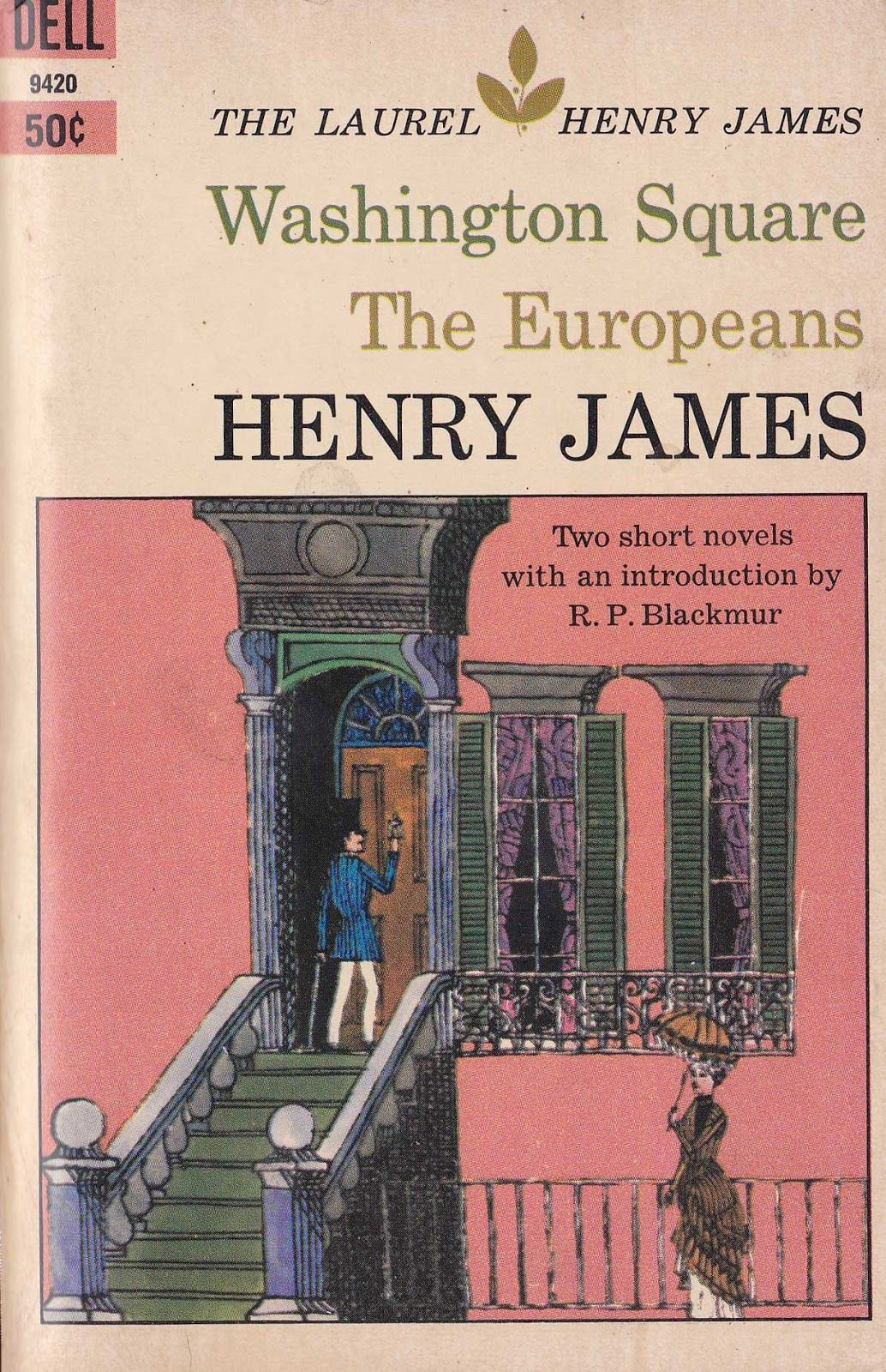 Washington Square and The Europeans, by Henry James
