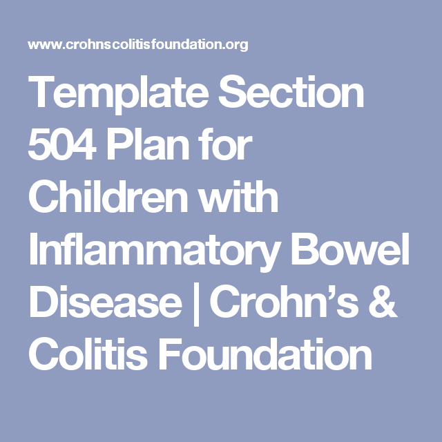 Template section 504 plan for children with inflammatory bowel template section 504 plan for children with inflammatory bowel disease crohns colitis foundation pronofoot35fo Gallery